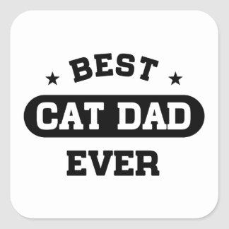 Best Cat Dad Ever Square Sticker