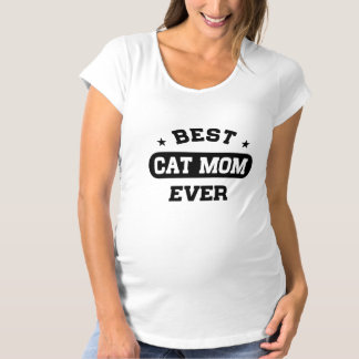 Best Cat Mom Ever Maternity T-Shirt