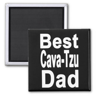 Best Cava-Tzu Dad Magnet, Cute Dog Magnet