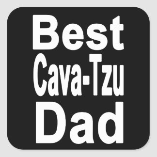 Best Cava-Tzu Dad Sticker, Cute Dog Square Sticker