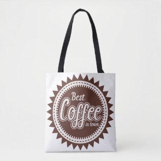BEST COFFEE IN TOWN TOTE BAG