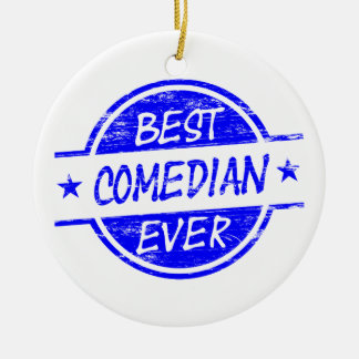 Best Comedian Ever Blue Ceramic Ornament