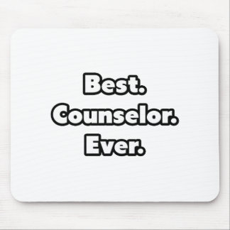 Best. Counselor. Ever. Mousepad