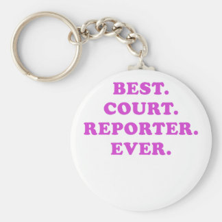 Best Court Reporter Ever Key Ring