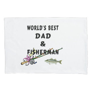 Best Dad and Fisherman Pillowcase