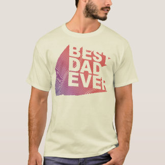 Best Dad Ever 3D Pattern T-Shirt