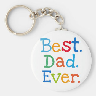 Best Dad Ever Basic Round Button Key Ring