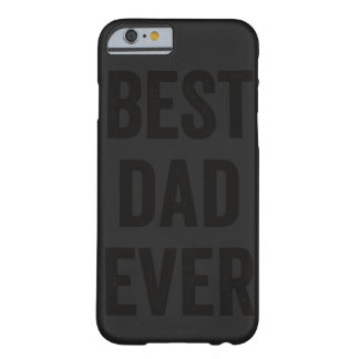 Best Dad Ever Black | iPhone 6 Case