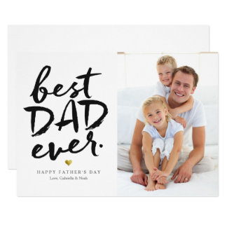 Best Dad Ever | Black On White Card