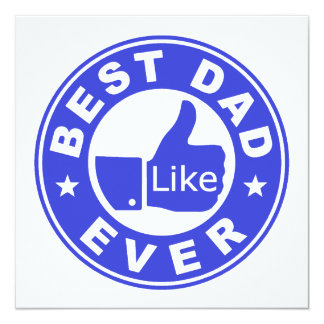Best Dad Ever - Blue 13 Cm X 13 Cm Square Invitation Card