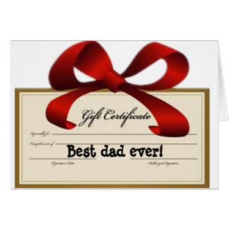 Best dad ever certificate -- for father's day card