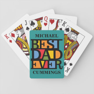 BEST DAD EVER custom name playing cards