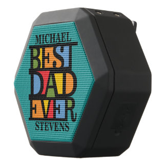 BEST DAD EVER custom name speaker