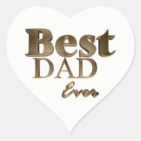 Best Dad Ever Elegant Golden Text Gold Typography Heart Sticker