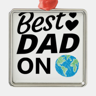 Best dad Ever father Day men Metal Ornament