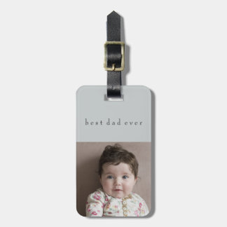 Best Dad Ever Father's Day 2 Photos Travel Decor Luggage Tag