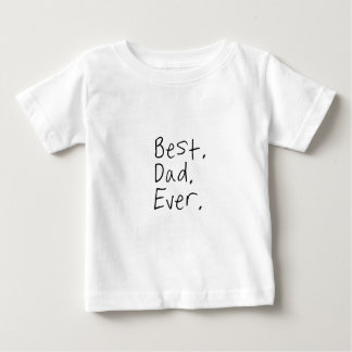 Best dad ever. Father's day gift Tshirt