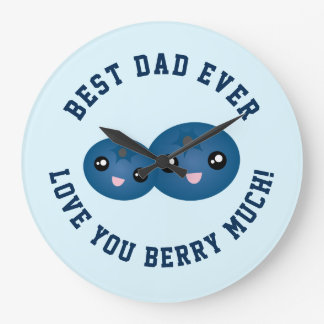 Best Dad Ever Father's Day Love You Berry Much Large Clock