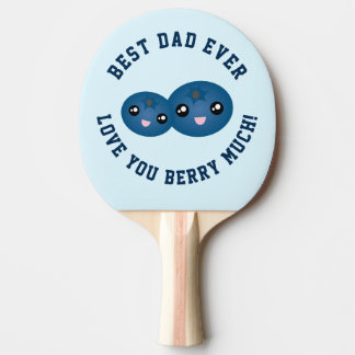 Best Dad Ever Father's Day Love You Berry Much Ping Pong Paddle