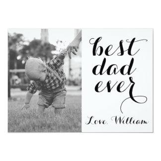 Best Dad Ever Happy Father's Day Custom Photo 13 Cm X 18 Cm Invitation Card