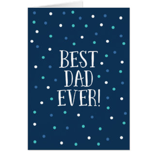 Best Dad Ever | Navy Confetti Polka Dots Card