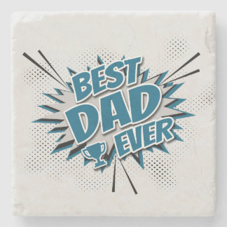 Best Dad Ever Stone Coaster