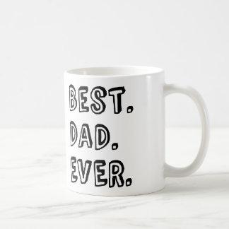 Best Dad Ever Text Design Basic White Mug