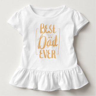 Best Dad Ever Toddler T-Shirt
