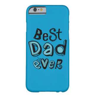 Best Dad Ever Typography Barely There iPhone 6 Case