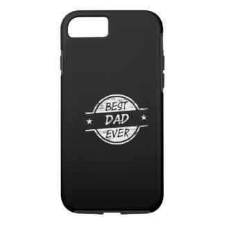 Best Dad Ever White iPhone 7 Case