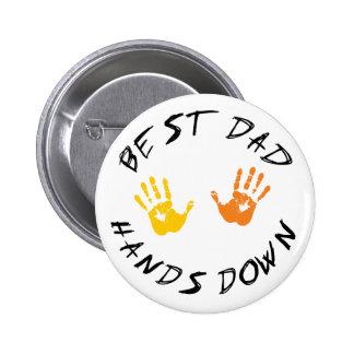 Best Dad Hands Down Gift 6 Cm Round Badge
