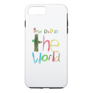 best dad in the world iPhone 7 plus case