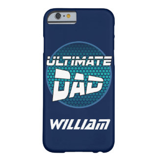 Best Dad with Customizable Name Case Barely There iPhone 6 Case