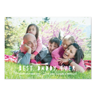 "Best. Daddy. Ever. Father's Day Card - Lime 5"" X 7"" Invitation Card"
