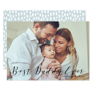 Best Daddy Ever | Father's Day Photo Card