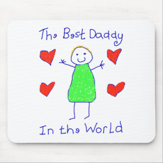 Best Daddy In The World Mousepads