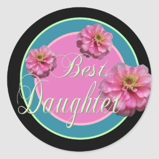 Best Daughter Classic Round Sticker