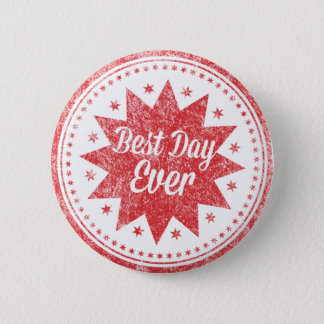 Best Day 6 Cm Round Badge