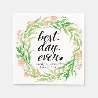 """Best Day Ever"" Floral Wreath Wedding2 Disposable Serviette"