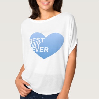 Best Day Ever Flowy T T-Shirt
