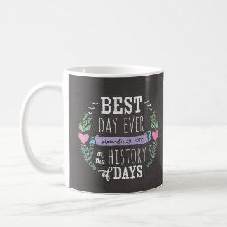 Best Day Ever in History, Chalkboard Wedding Date Classic White Coffee Mug