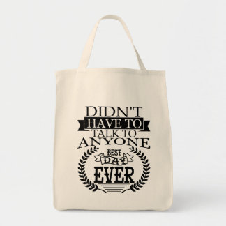 Best Day Ever Introverts Tote