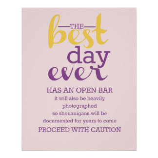 Best Day Ever- Open Bar (Plumeria/Marigold) Poster