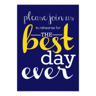 Best Day Ever Rehearsal Invitation