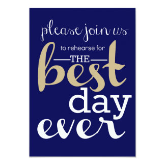 Best Day Ever Rehearsal Invitation- Navy and Taupe Card