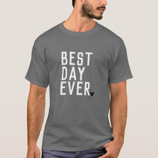 Best Day Ever - T-shirt