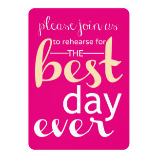 Best Day Ever Wedding Rehearsal Invite- Pink & Tan Card