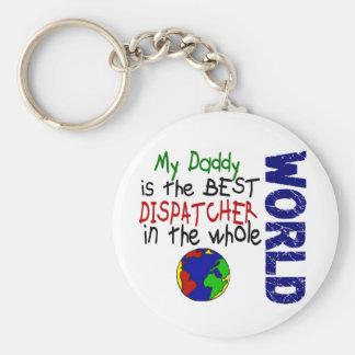 Best Dispatcher In World 2 (Daddy) Keychain