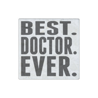 Best. Doctor. Ever. Stone Magnet