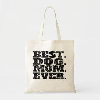 Best Dog Mom Ever Tote Bag